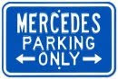 Mercedes Benz Parking Only