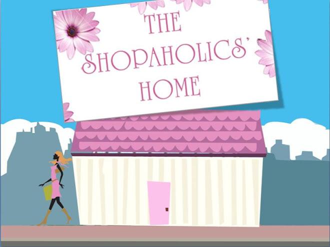 The Shopaholics' Home