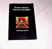 Teatro cubano: relectura cómplice. Rosa Ileana Boudet
