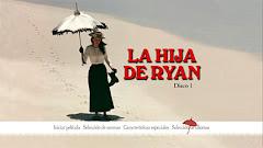 "Me dejé !dioses! al último épico. ""La hija de Ryan"" D. Lean, 1970"