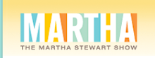 MARTHA STEWART TV SHOW