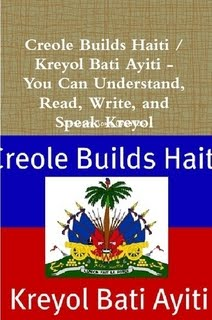 'Creole Builds Haiti / Kreyol Bati Ayiti'