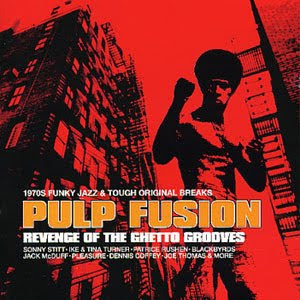 http://1.bp.blogspot.com/_pk5O_KGpoEE/SwQW8TjdKmI/AAAAAAAABIs/KrpDaH6q5wc/s320/Pulp+Fusion+vol.3+-+Revenge+Of+The+Ghetto+Grooves.jpg