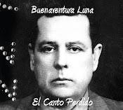 """Compacto """"Buenaventura Luna, El Canto Perdido"""""""