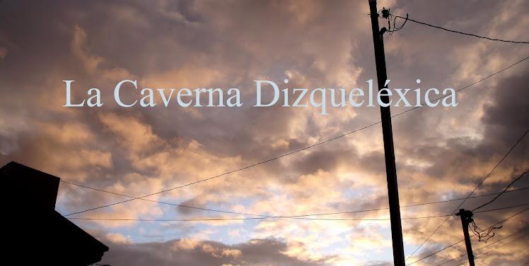 La Caverna dizqueléxica