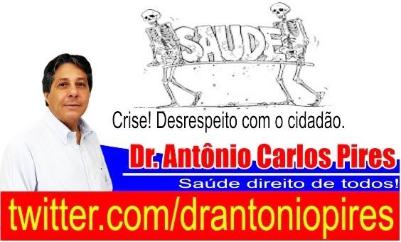Trajetória e Propostas - Dr. Antônio Carlos Pires