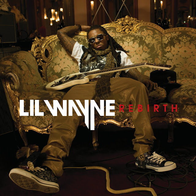 Lil Wayne Album Cover Rebirth. Despite the lame album cover,