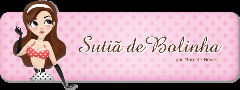 Sutiã de Bolinha | Por Marcele Neves