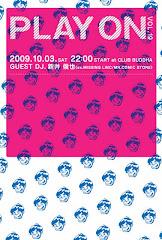 2009/10/03(土)PLAY ON@club buddha
