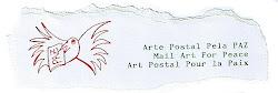 No blog Arte Postal pela Paz encontrará outras convocatórias de arte postal e poesia visual