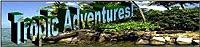 Tropic Adventures
