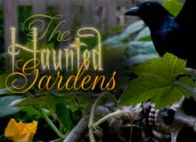 The Haunted Gardens