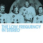 THE LOW FREQUENCY IN STEREO - THE LAST TEMPTATION OF (2006)
