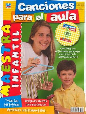 Revista: Maestra Infantil. Canciones para el Aula [PDF+CD | Español | 57.82 MB]