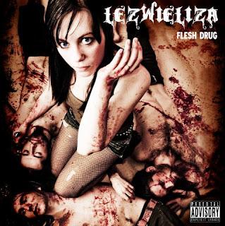 Lezwieliza - Flesh Drug [2009] Lezwieliza+-+Flesh+Drug+%282009%29