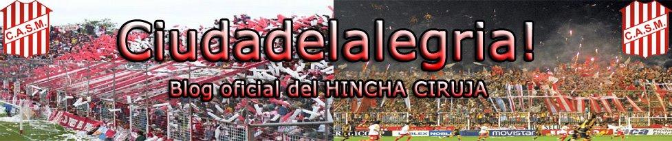 Ciudadelalegria | El blog oficial del HINCHA CIRUJA