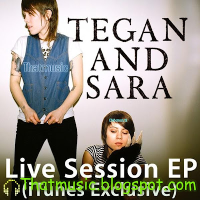 Tegan And Sara - Live Session