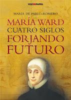 María Ward, cuatro siglos forjando futuro.