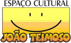 ESPAÇO CULTURAL JOÃO TEIMOSO