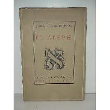 """""""El Aleph"""", de J.L. Borges. Un hito de la literatura universal."""