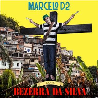 Download Marcelo D2 Canta Bezerra Da Silva 2010