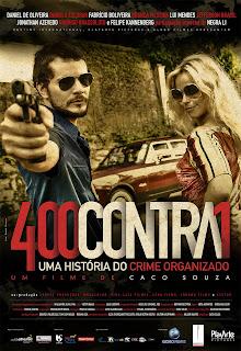 Download 400 Contra 1 Uma História Do Crime Organizado Dual Audio