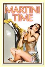 Es la hora de un Martini...