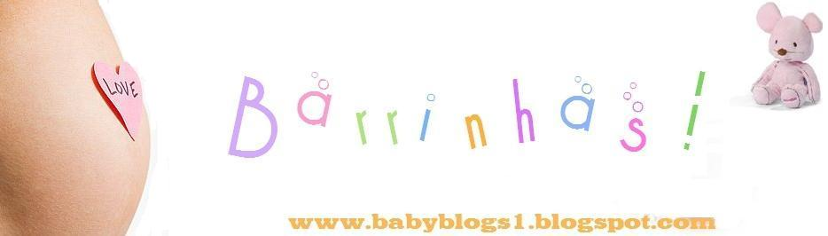 BabyBlogs... As Barrinhas!!!