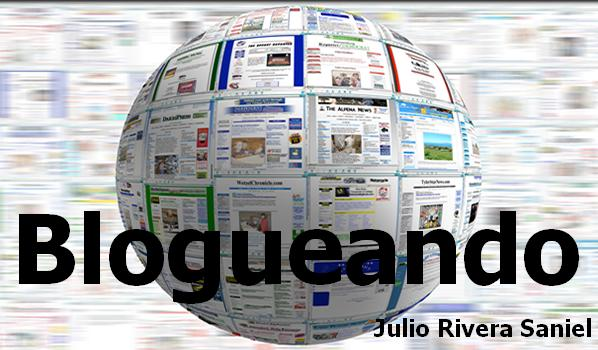 Julio Rivera Saniel: Blogueando