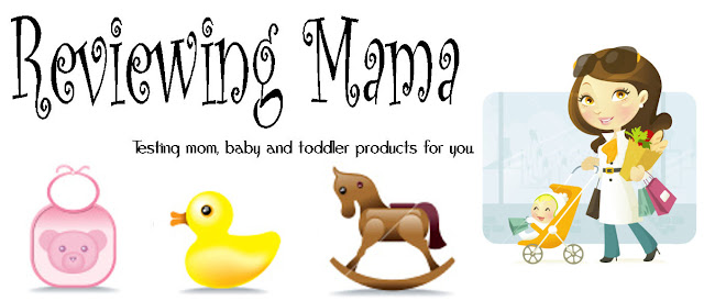 Reviewing Mama- reviewing mom, baby and toddler products for you!
