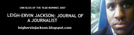 Leigh-Ervin Jackson: Journal of a Journalist