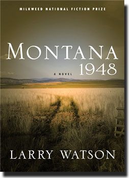 a look at the theme of maturity in montana 1948 by larry watson Four films, box office hits, indies and imports and movies a - z that will be showing on television.