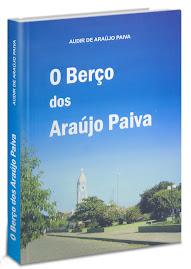 """Lançado em Crato o livro """"O Berço dos Araújo Paiva"""""""