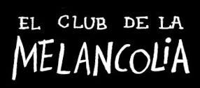 El club de la Melancolia