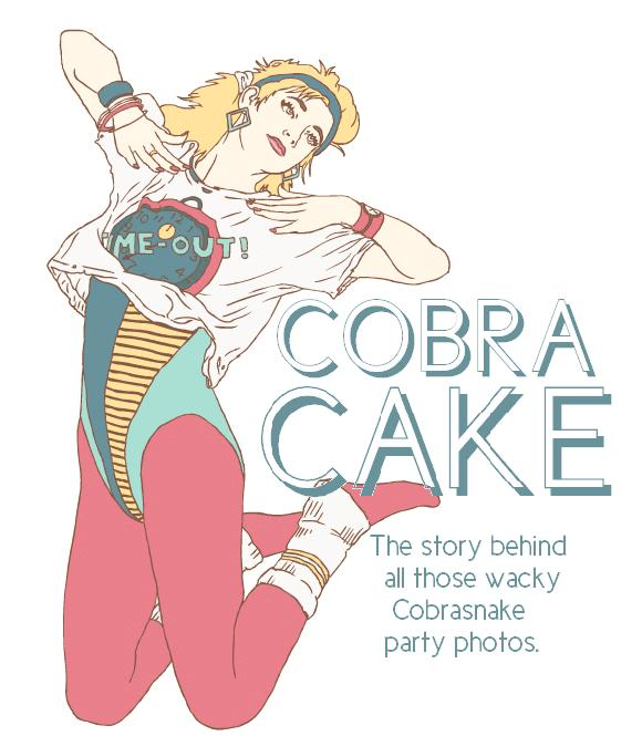 The Cobracake