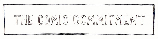 The Comic Commitment