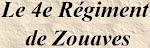 Le 4e Régiment de Zouaves