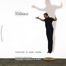 Israel Galván. Bailar las sombras. DVD