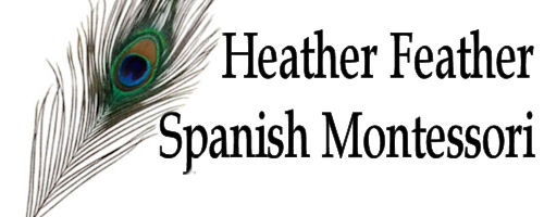 Heather Feather and Spanish Montessori