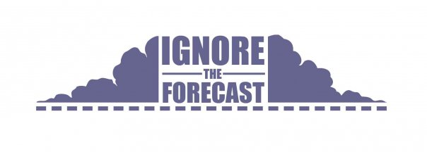 Ignore the Forecast