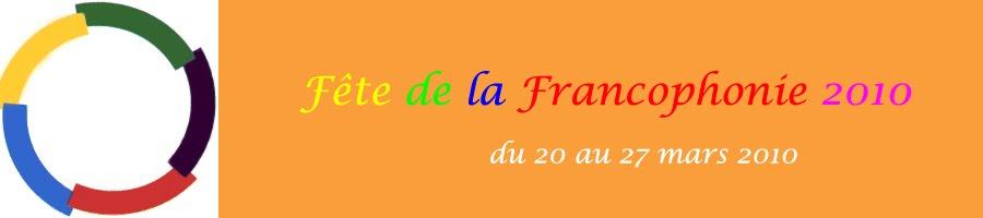 La fête de la francophonie 2010