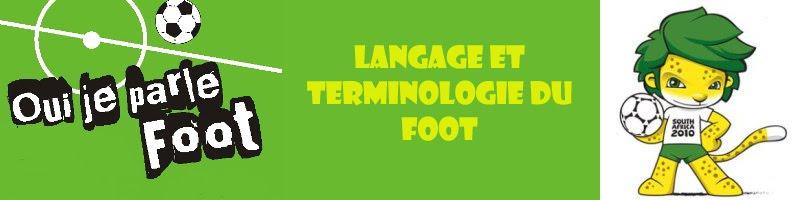 Le Langage et la Terminologie du Football