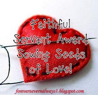 one is the faithful servant award created by jill atFaithful Servant