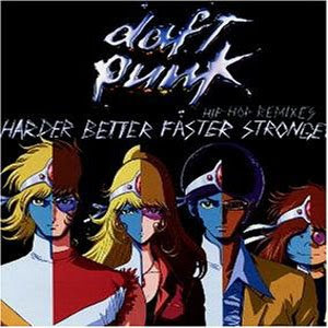 harder better faster song daft punk