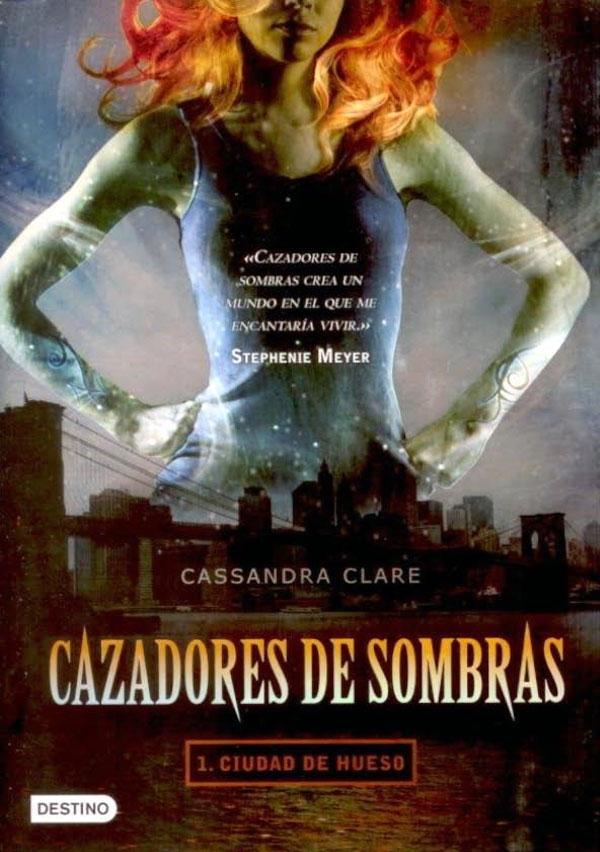Cazadores de Sombras: La Ciudad de Hueso