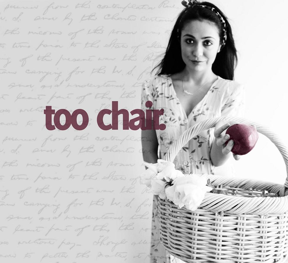 too chair