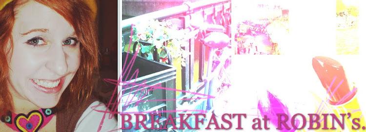 Breakfast at Robin's