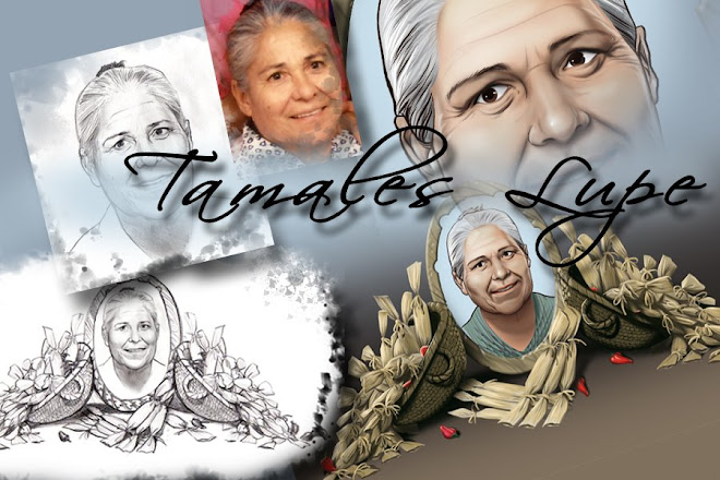"""LUPE TAMALES"""