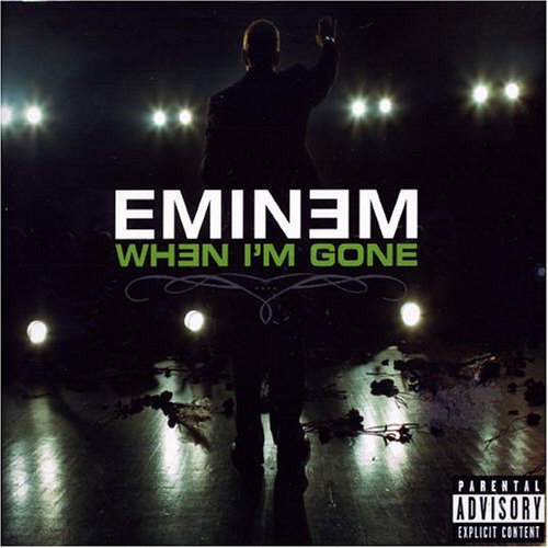 When I'm Gone - Eminem | Tune Connect