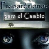 PREPARÉMONOS PARA EL CAMBIO